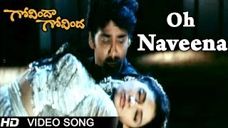 Govinda Govinda Movie | Oh Naveena Video Song | Nagarjuna, Sridevi