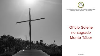 Ofício Solene no Sagrado Monte Tábor