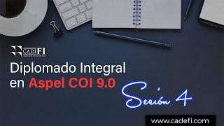 Cadefi - Diplomado Integral en ASPEL NOI 9 0 S4
