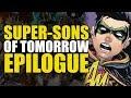 Super Sons Of Tomorrow Epilogue Superboy A Teen Titan mp3