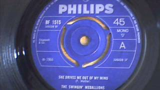 the swinging medalions - she drives me out of my mind