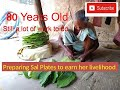 Sal leaves Plate making: A old woman's dependence on NTFP