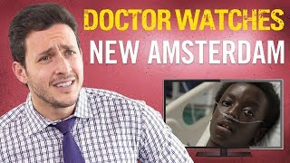 Real Doctor Reacts to NEW AMSTERDAM  Medical Drama Review  Doctor Mike