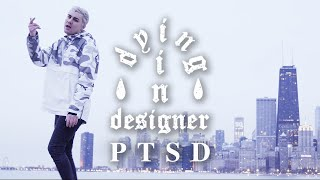 dying in designer - PTSD (Official Music Video)