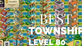 TOWNSHIP LEVEL 80 BEST TOWNSHIP