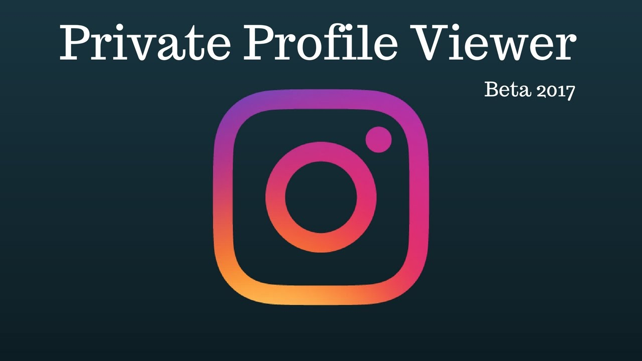 Instagram Private Profile Viewer 2017 Youtube