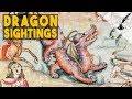 5 Terrifying Historic Dragon Sightings