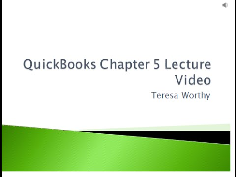 QuickBooks Chapter 5 Lecture Video