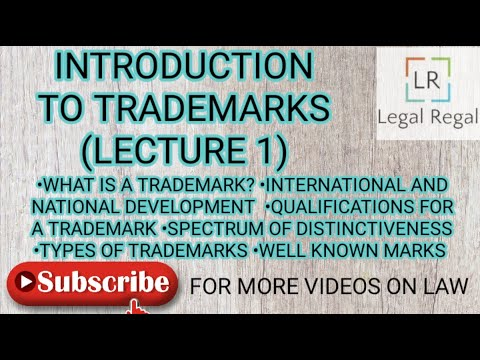 Trademark lecture 1- Introduction to trademark law spectrum of distinctiveness well-known marks  IPR