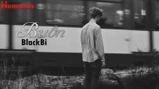 Buồn-BlackBi [ Video Lyrics HD ]
