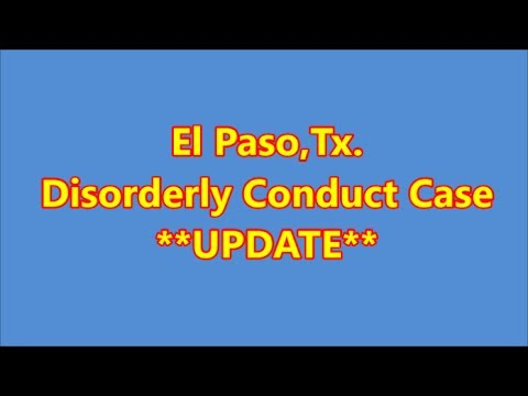 El Paso,Tx-Disorderly Conduct FBI Arrest**UPDATE**