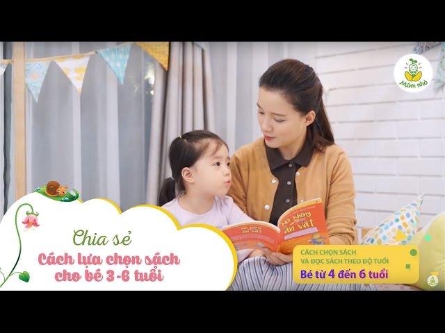 [Mầm Nhỏ] Cách lựa chọn sách cho bé 3-6 tuổi