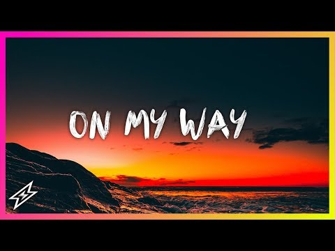 On My Way Remix Letra
