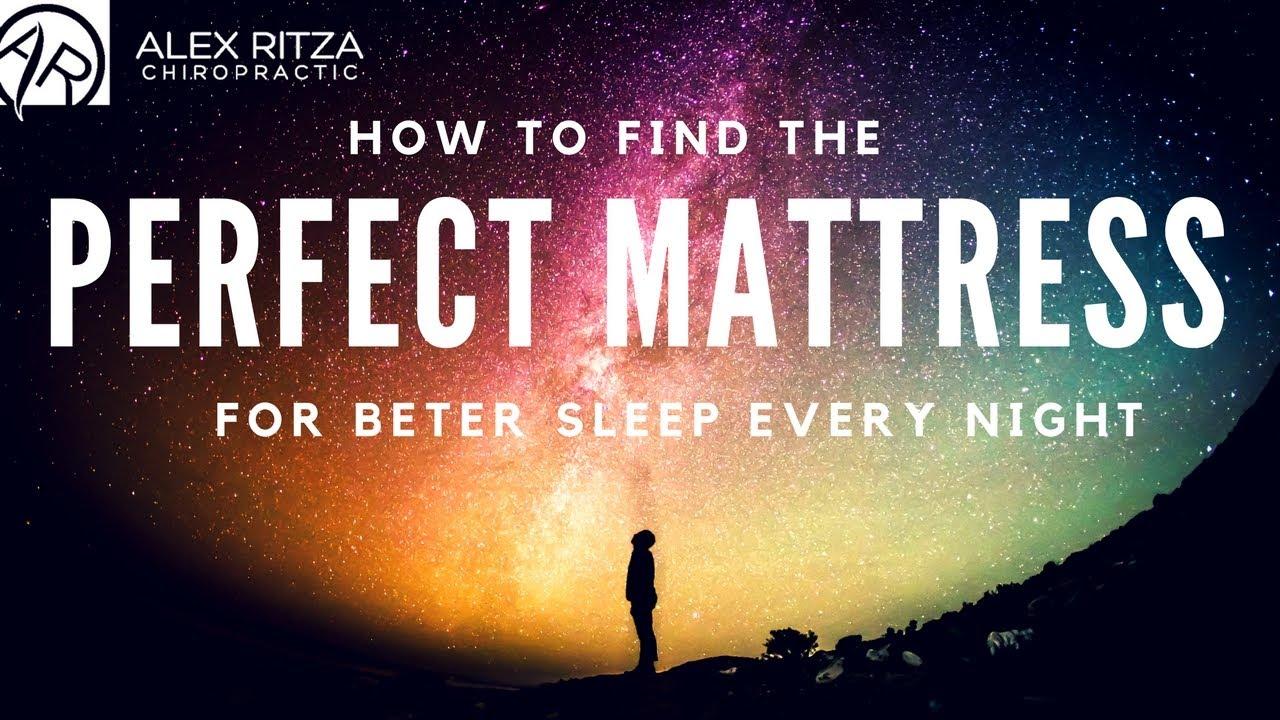Finding The Best Mattress And Pillow Dr Alex Ritza Toronto Chiropractor