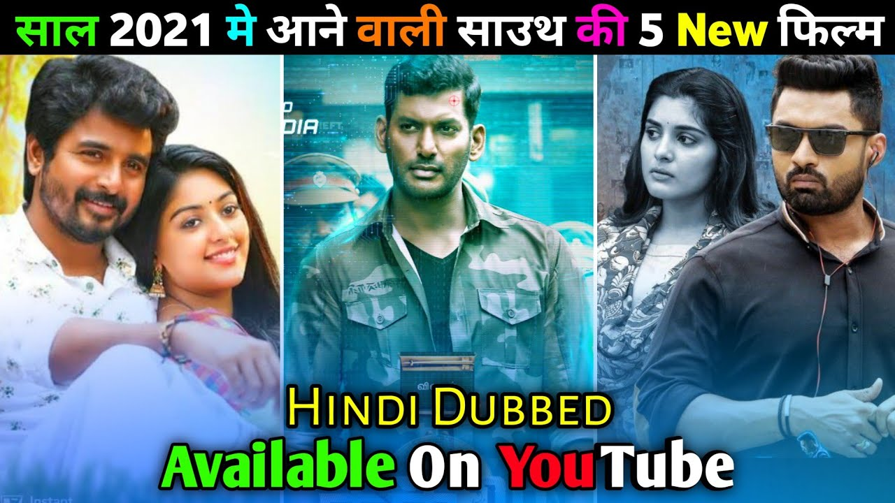 Download 5 Big New Release South Hindi Dubbed Movie 2021 | Available On YouTube | Chakra