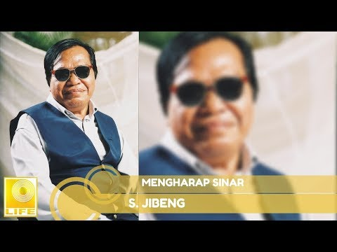 S. Jibeng - Mengharap Sinar (Official Audio)