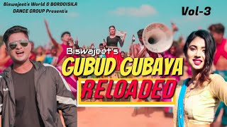 GUBUD GUBAYA RELOADED NEW SADRI VIDEO SONG BY BISWAJEET SARKAR // BORDOISILA DANCE GROUP //