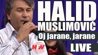 Halid Muslimovic - Oj jarane, jarane - (LIVE) - Nekogas i Sega - (Kanal5 2011)