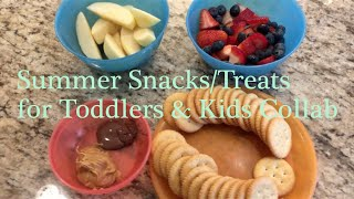 Summer Snacks/Treats for Toddlers & Kids Collab