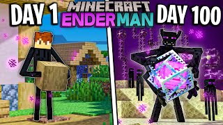 I Survived 100 Days as a ENDERMAN in Minecraft