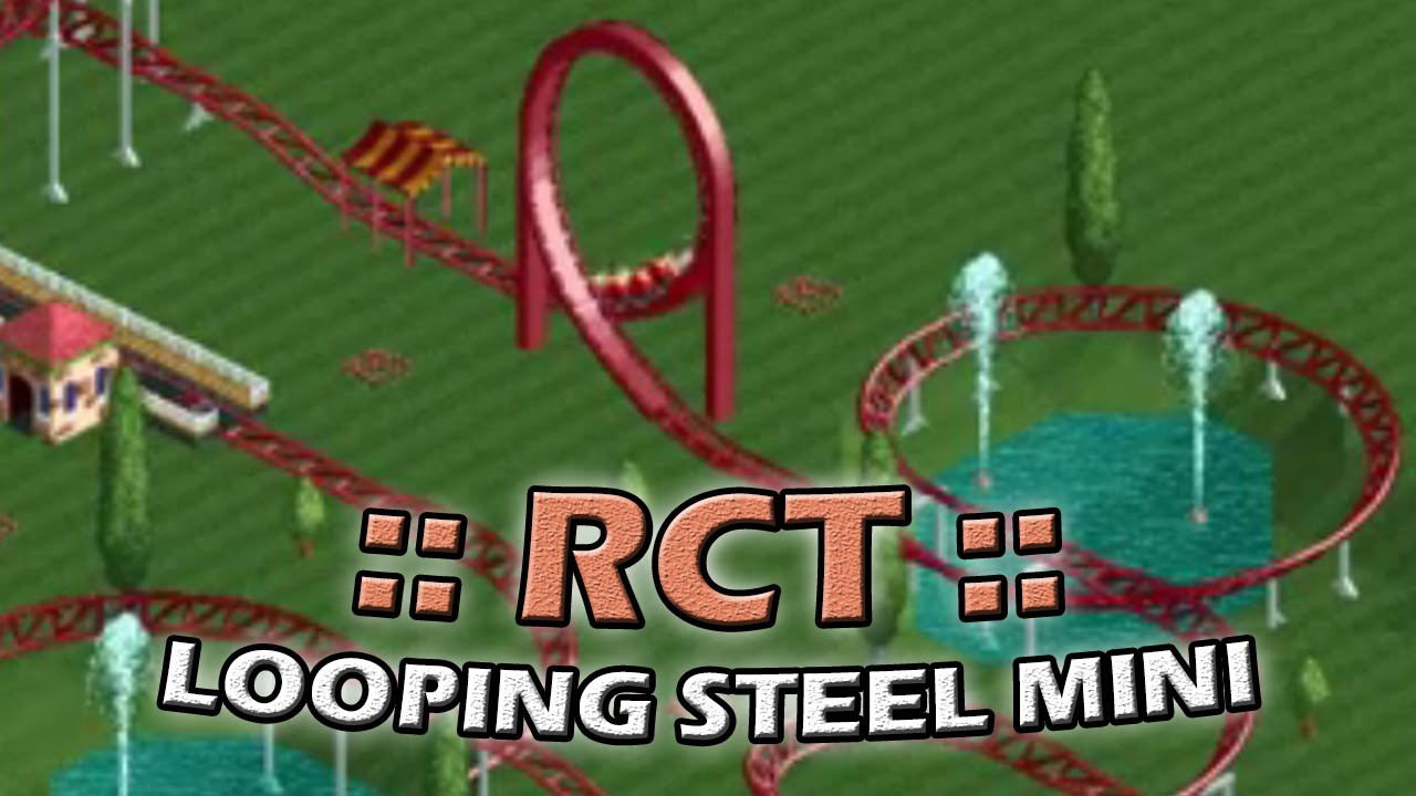 RCT2 :: Looping Steel Mini Coaster