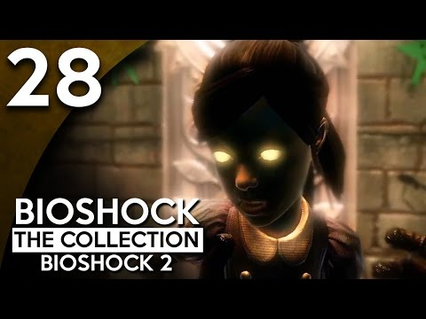 Let's Play BioShock 2 Remastered Part 28 - Gil Alexander [BioShock Collection Blind Gameplay]