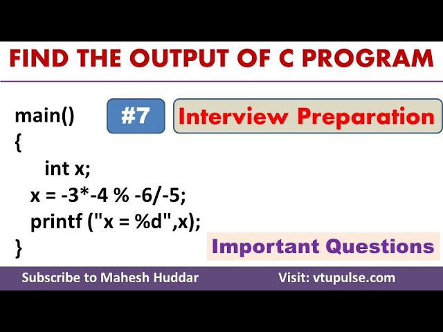 #7 Find the Output, C Programming Question and Answer, Campus Interview Preparation