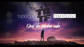 Faz Viver (Alive Again)   Unidos Adoração   TQTF 2019