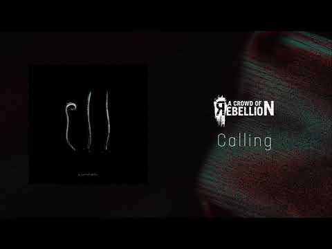 a crowd of rebellion / Calling [from 3rd full album