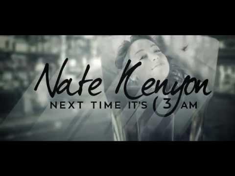 Nate Kenyon - Next Time It's 3AM (Lyric Video)