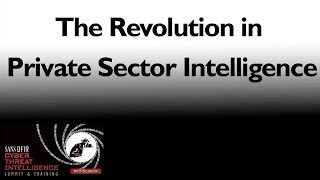 The Revolution in Private Sector Intelligence | CTI Summit 2016