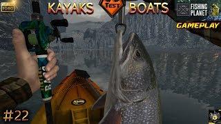 FISHING PLANET BATEAUX GAMEPLAY #22 BETA TEST BOATS CANOË KAYAKS LAC ALBERTA JEU GAME 2017