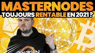MasterNode - Toujours rentable en 2021 ?