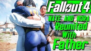 Family Reunion - Fallout 4 Nora Companion Quest Mod - Father Reunited With Nora And Nate XBOX PC