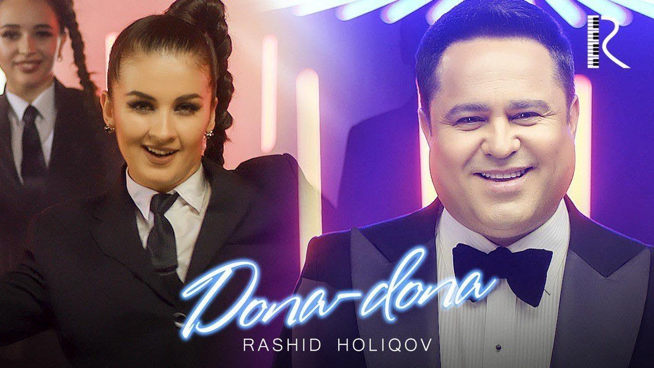 Rashid Holiqov - Dona-dona |  Рашид Холиков - Дона-дона #UydaQoling
