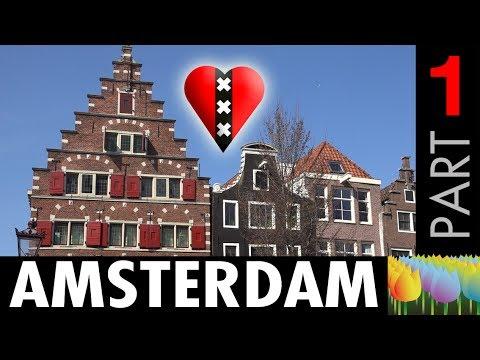 AMSTERDAM - Part 1