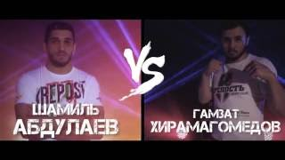 Shamil Abdulaev VS Gamzat Hiramagomedov 84 intro before fight
