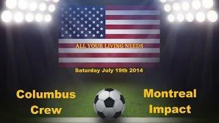 MLS Columbus Crew vs Montreal Impact Major League Soccer 2014 Predictions