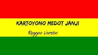 Kartonyono Medot Janji Reggae Version Devy