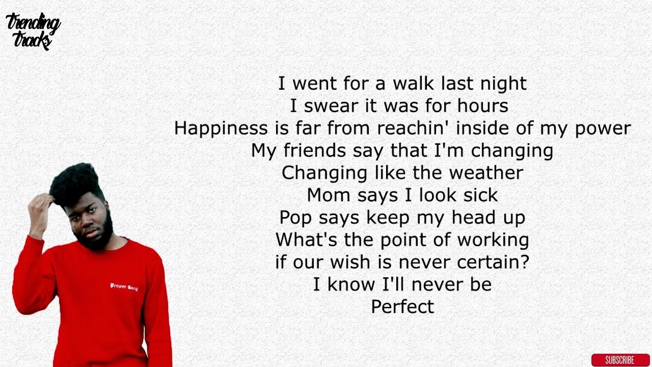 Khalid perfect lyrics youtube khalid perfect lyrics stopboris Images