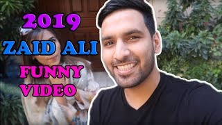 Zaid Ali New Funny Video with his WIFE - 2019
