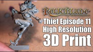 Thief Episode 11- High Resolution 3D Print