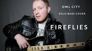 Fireflies - Owl City (Solo Bass Cover)