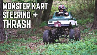 Monster Truck Kart Steering + Thrash!