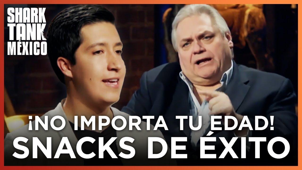 ¡No importa tu edad, siempre puedes emprender!   SNACKS DE ÉXITO   Shark Tank México