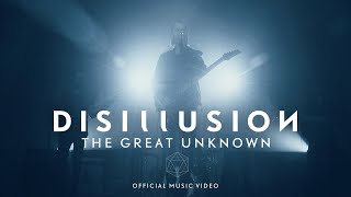 Disillusion - The Great Unknown [Official Music Video]