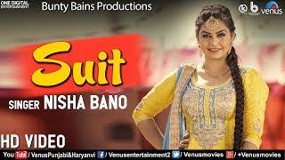 Suit (Full Song) | New Punjabi Song 2018 | Nisha Bano | Bunty Brains | Latest Punjabi Songs 2018