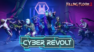 Killing Floor 2: Cyber Revolt Trailer
