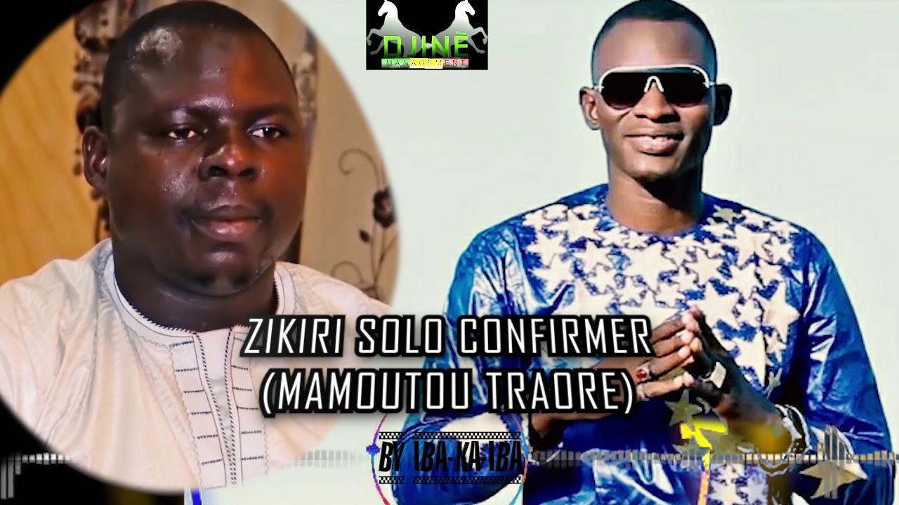 Download ZIKIRI SOLO MAMOUTOU TRAORE OFFICIEL SON 2019