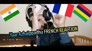 FRENCH REACTION Maara | Yaar Azhaippadhu Song Lyric Video | Ghibran | Thamarai | Sid Sriram | Dhilip